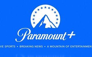 Paramount+即将上线 好莱坞流媒体混战升级